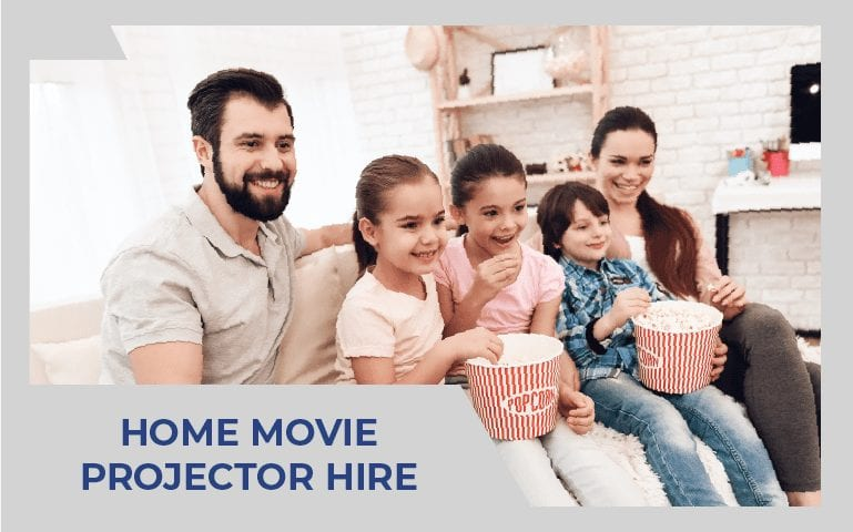Home Movie Projector Hire | Projector Hire Melbourne